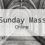 Sunday Online Mass